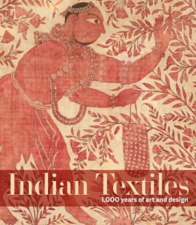 Indian Textiles: 1000 Years of Art and Design
