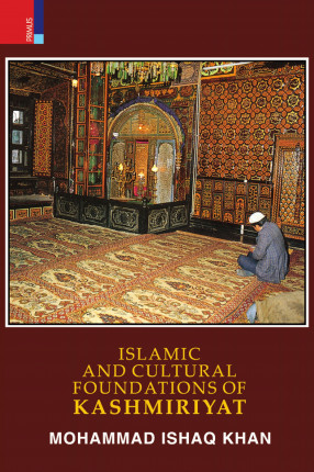 Islamic And Cultural Foundations Of Kashmiriyat
