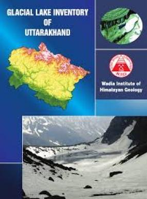 Glacier Lake Iniventory of Uttarakhand