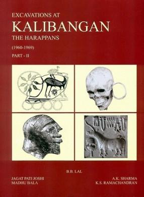 Excavations at Kalibangan: The harappans (1960-69), Part II  Appendix
