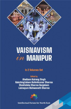Vaisnavism in Manipur (In 2 Volumes)