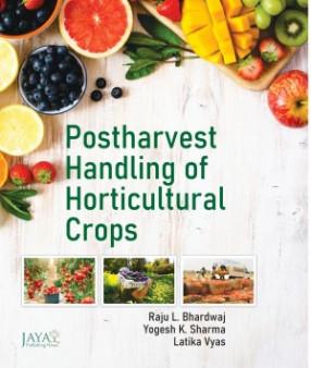 Postharvest Handling of Horticultural Crops