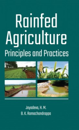 Rainfed Agriculture: Principles And Practices