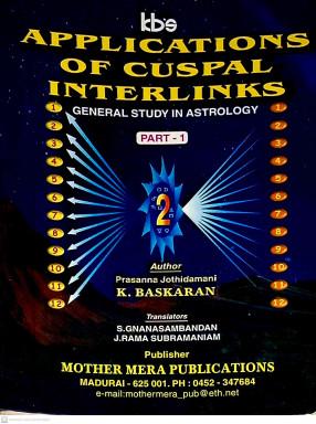 Applications of Cuspal Interlinks: General Study in Astrology (In 2 Volumes)