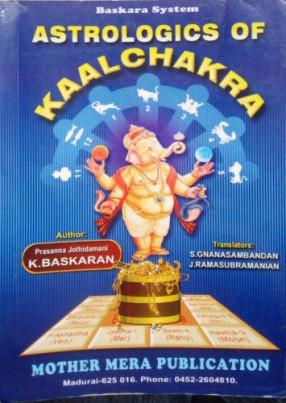 Astrologics of Kaal Chakra