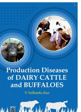 Production Diseases Of Dairy Cattle And Buffaloes