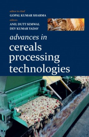 Advances In Cereals Processing Technologies