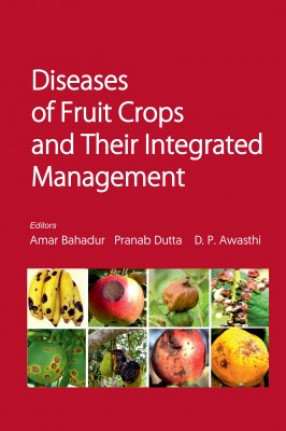 Diseases Of Fruit Crops And Their Integrated Management
