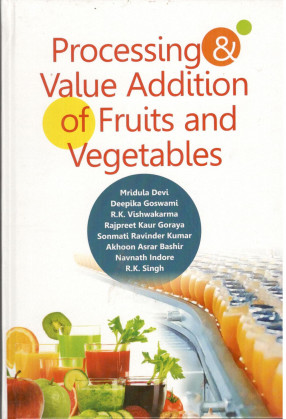 Processing & Value Addition of Fruits and Vegetables