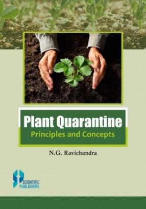 Plant Quarantine: Principles and Concepts