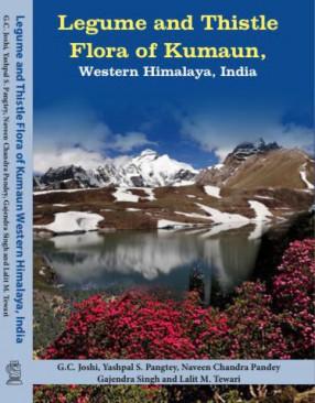 Legume and Thistle Flora of Kumaun: Western Himalaya, India
