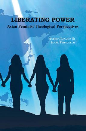 Liberating Power: Asian Feminist Theological Perspectives