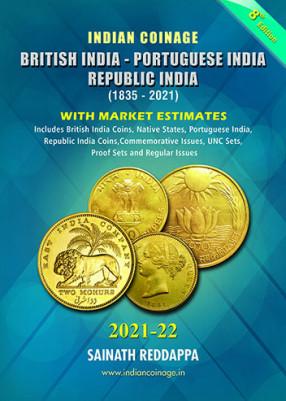 Indian Coinage 2021-22 British India Portuguese India Republic India (1835-2021)