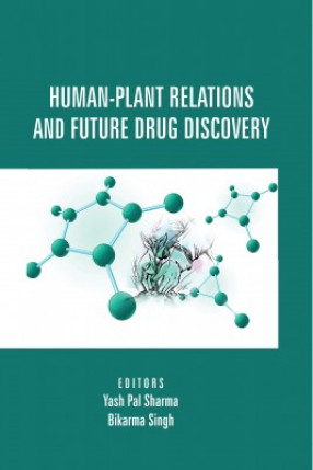 Human-Plant Relations And Future Drug Discovery