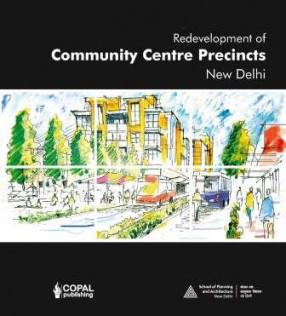 Redevelopment of Community Centre Precincts New Delhi