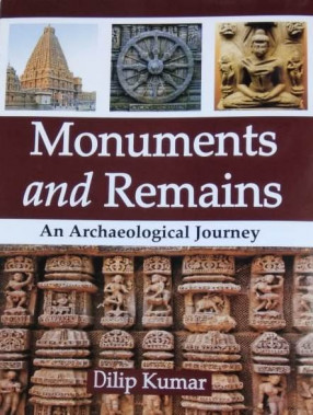 Monuments and Remains: An Archaeological Journey