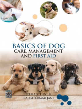 Basics of Dog Care, Management and First Aid