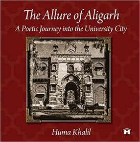 The Allure of Aligarh: A Poetic Journey into the University City