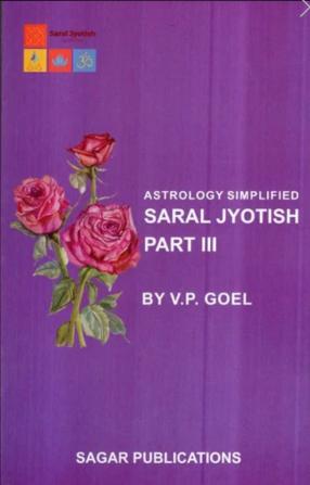 Astrology Simplified - Saral Jyotish (Part-III)