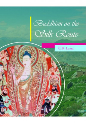 Buddhism on the Silk Route