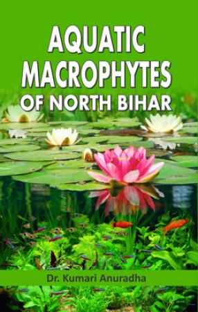 Aquatic Macrophytes of North Bihar