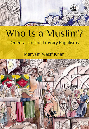 Who Is a Muslim? Orientalism and Literary
