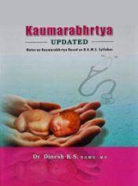 Kumarbhrtya - Updated Notes on Kaumarabhrtya