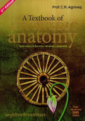 A Text Book of Ayurvedic Anatomy (Ayurvedeeya Sareera - Racanaa- Vijnjaana)