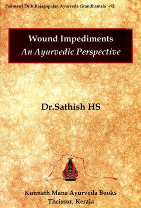 Wound Impediments An Ayurvedic Perspective