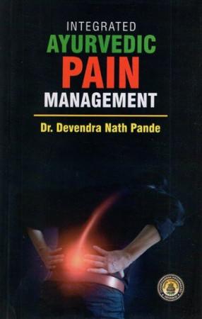 Integrated Ayurvedic Pain Management
