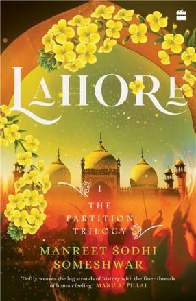Lahore: The Partition Trilogy,  Book 1