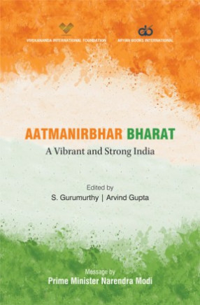 Aatmanirbhar Bharat: A Vibrant and Strong India