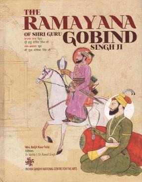 The Ramayana of Shri Guru Gobind Singh Ji