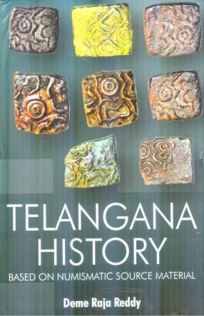 Telangana History: Based on Numismatic Source Material