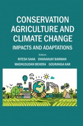 Conservation Agriculture and Climate Change: Impacts and Adaptations