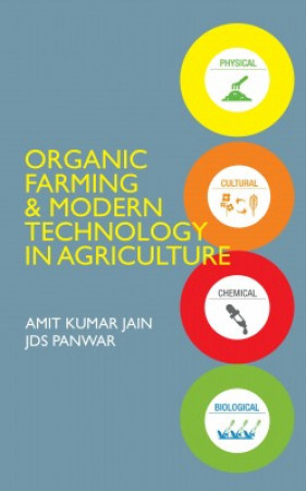 Organic Farming and Modern Technology in Agriculture