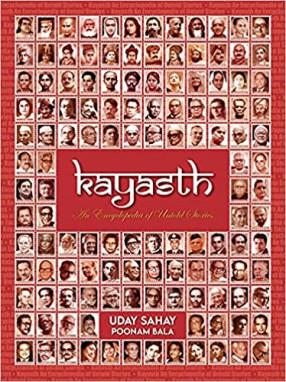 Kayasth: An Encyclopedia of Untold Stories