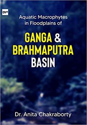 Aquatic Macrophytes in Floodplains of Ganga and Brahmaputra Basin