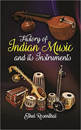 History of Indian Music and its Instruments