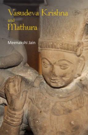 Vasudeva Krishna and Mathura