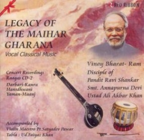 Legacy Of The Maihar Gharana CD 2